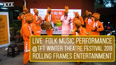 Watch Live Folk Music Performance 2 | TFT Winter Theatre festival 2019 | RFE Video