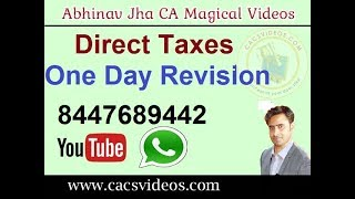 Direct Tax CA Final May/Nov 2019 One Day Revision Taxation of Units  by Abhinav Jha