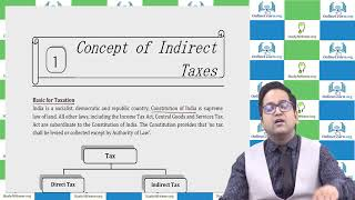 Concept of Indirect Taxes by CA Raj K Agrawal