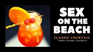 Sex On The Beach Cocktail | Cocktail | Cocktail Recipes | Classic Cocktail | Dada Bartender