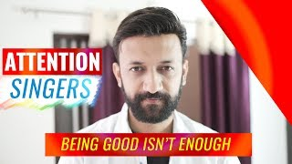 Why Being A Good Singer Isn't Enough | Hindi