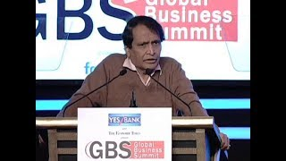 India's growth can happen by entrepreneurship- Suresh Prabhu at ETGBS 2019