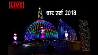 DHAR Urs 2018 DHAR (MP) Bhartiya News Live Stream