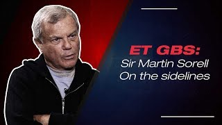 ET GBS 2019- Sir Martin Sorrell on Indian market scenario and much more