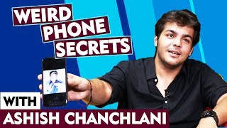 Weird Phone Secrets With Ashish Chanchlani | First Phone, Last Googled, Last Message And More...