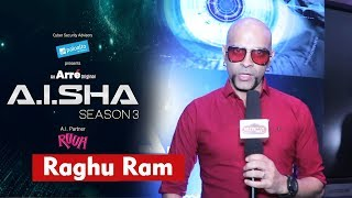 Raghu Ram Exclusive Interview | A.I.SHA My Virtual Girlfriend Season 3 | An Arré Original Series