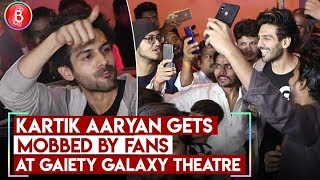 Kartik Aaryan Gets MOBBED By Fans At Gaiety Galaxy Theatre