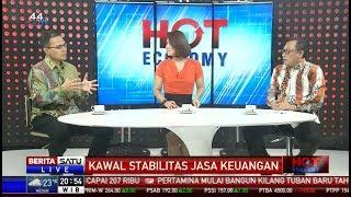 Hot Economy: Kawal Stabilis Jasa Keuangan #4