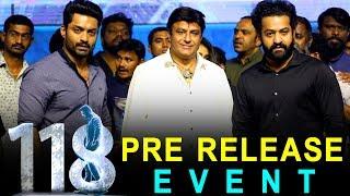 118 Pre Release Event || Jr Ntr || Balakrishna || Kalyan Ram || Nivetha Thomas || Bhavani HD Movies