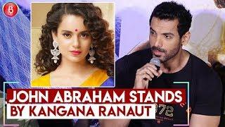 John Abraham Reacts To Kangana Ranauts Comment On Ranbir Kapoor & Alia Bhatt