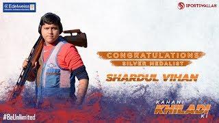 Kahani Khiladi Ki - Congratulations Shardul Vihan!