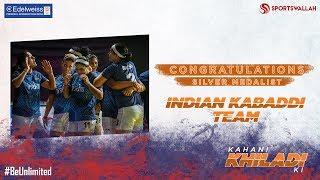 Kahani Khiladi Ki - Congratulations Indian Women's Kabaddi Team!