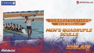 Kahani Khiladi Ki - Congratulations Men's Quadruple Sculls Team!