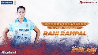 Kahani Khiladi Ki - Congratulations Rani Rampal and the Indian Women's Hockey Team!