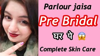 Pre Bridal Skin Care Routine at Home | Skin Care Tips | JSuper Kaur