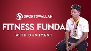 Fitness Funda With Asian Games Bronze Medalist Dushyant Chauhan