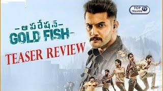 Operation Gold Fish Teaser Review   Aadi, Sasha Chettri, Nitya Naresh  Adivi Sai Kiran Top Telugu TV