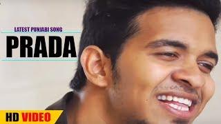 PRADA - Full Video Song Fan Made Video - Latest Punjabi Song 2018 - Desi Swag Creation
