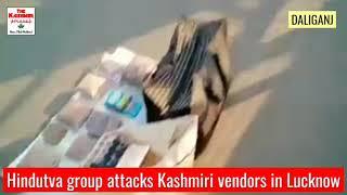 Hindutva group attacks Kashmiri vendors in Lucknow