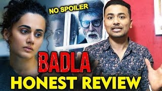 BADLA HONEST REVIEW | No Spoilers | Amitabh Bachchan | Taapsee Pannu