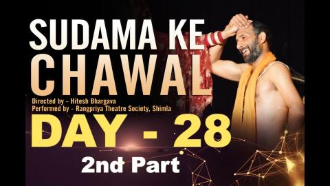 Day 28 (Part 2) Highlights | 25th Feb | 14th TFT Winter Theatre Festival 2019 | Chandigarh | Theatre For Theatre | RFE
