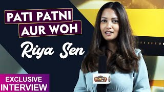 Pati Patni Aur Woh | Riya Sen Exclusive Interview On The New Web Series