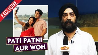 Pati Patni Aur Woh | Producer Harjeet Exclusive Interview On The New Web Series