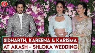 Akash Ambani's Grand Wedding | Kareena Kapoor Karisma Kapoor , Sidharth Malhotra