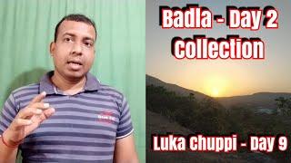 Badla Vs Luka Chuppi Collection Day 2 And Day 9