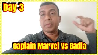 Captain Marvel Vs Badla Collection Day 3