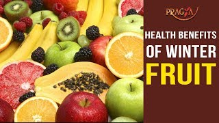 Watch Health Benefits of Winter Fruit