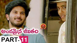Andamaina Jeevitham Full Movie Part 11 - Latest Telugu Movies Dulquer Salman, Anupama Parameswaran