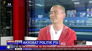Dialog: Akrobat Politik PSI #4