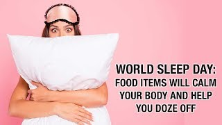 World Sleep Day- Nuts, prunes & cherries will calm your body and help you doze off