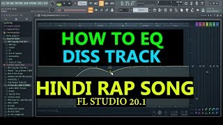 How To Use Eq2 Vocals Like a Pro | Hindi Rap Song | Diss Track | Mixing Secrets