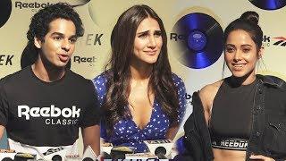 Reebok Aztrek Launch | FULL VIDEO | Ishan Khatter, Vaani Kapoor, Nushrat Bharucha
