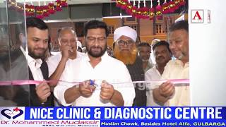 Opening Ceremony Nice Clinic & Diagnostic Centre Muslim Chowk Gulbarga