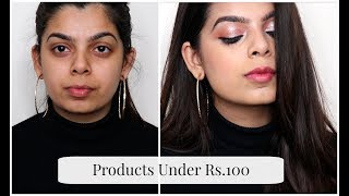 Makeup using Products UNDER RS.100 | Super Affordable Makeup