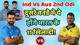 India Vs Australia 2nd Odi Predicted Playing Eleven (XI) | Cricket News Today