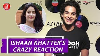 Ishaan Khatters CRAZY Reaction On His Relationship With Janhvi Kapoor