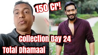 Total Dhamaal Box Office Collection Day 24