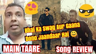 Main Taare Song REVIEW Featuring And Singing Salman Khan Notebook Movie