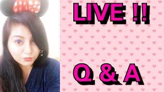 LIVE !! Q & A