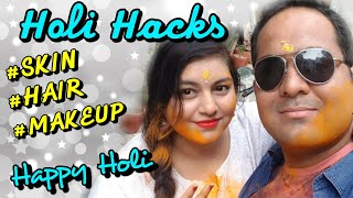 Holi Hacks Tips Skin, Hair & Makeup | DIY Holi Hacks for Beauty | JSuper Kaur
