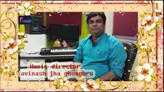 """Music Director - Avinash Jha """" Ghunghru """" Gives Congratulations To Lovely Music World"""