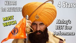 KESARI 1st REVIEWS Are Amazing I Akshay Kumar's Best Performance Yet