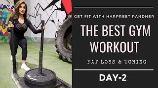 The BEST GYM WORKOUT Fat Loss & Toning! Day-2 (Hindi / Punjabi)