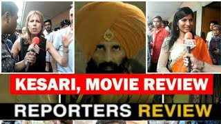 Kesari Movie PUBLIC REVIEW | Akshay Kumar, Parineeti Chopra | First Show Review