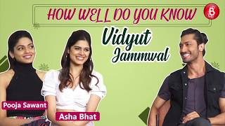 How Well Do You Know Vidyut Jammwal: JUNGLEE Girls Pooja Sawant & Asha Bhat REVEAL SECRETS