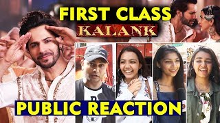 Kalank-First Class Song | PUBLIC REACTION | Varun Dhawan, Alia Bhatt